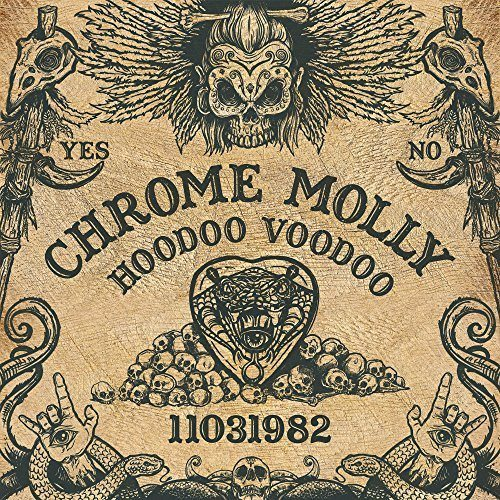 Chrome Molly Hoodoo Voodoo